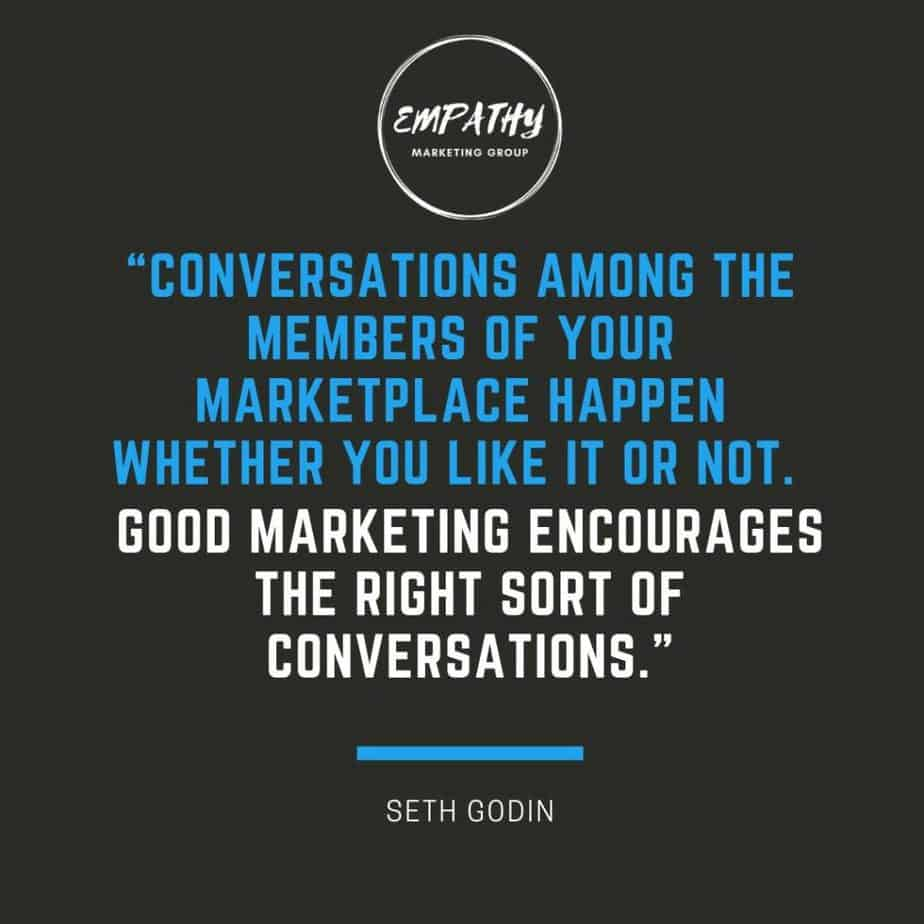 Seth Godin on the importance of participating in the conversation with your market.